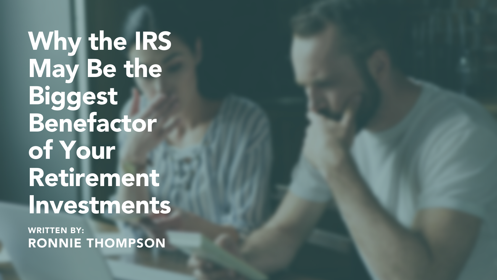 Why the IRS may be the biggest benefactor of your retirement investments